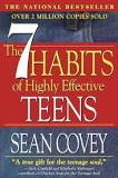 The Seven Habits of Highly Effective Teens